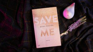 Buchcover von Mona Kasten Save Me