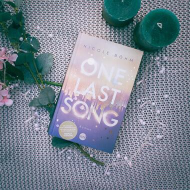 Buchcover von One Last Song von Nicole Böhm