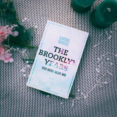 Buchcover zu The Brooklyn Years - Wer wenn nicht wir von Sarina Bowen