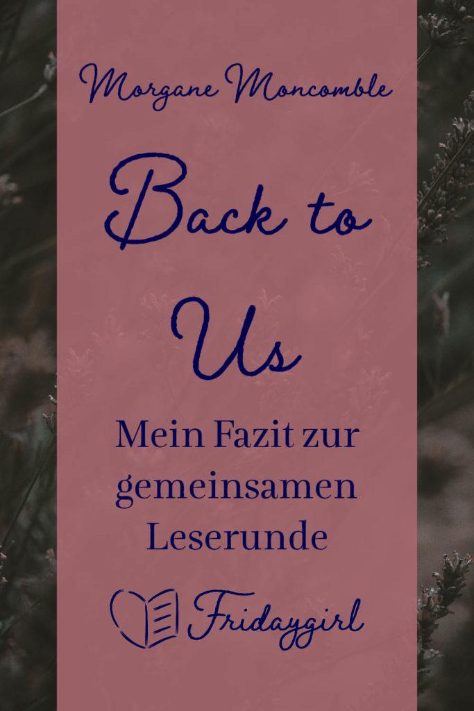 Morgane Moncomble Back to Us - Mein Fazit zur gemeinsamen Leserunden