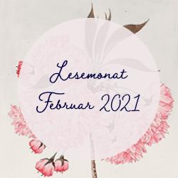 Bild auf dem Lesemonat Februar 2021 steht, mit floralem Hintergrund