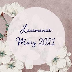 Lesemonat März 2021 geschrieben
