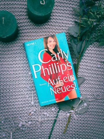 Buchcover von Auf ein Neues von Carly Phillips