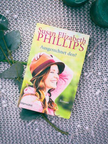 Buchcover von Susan Elizabeth Phillips Ausgerechnet den?