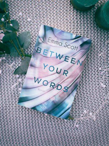 Buchcover von Between your Words von Emma Scott