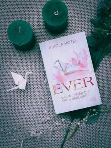 Buchcover von Ever - Wann immer du mich berührst von Nicola Hotel