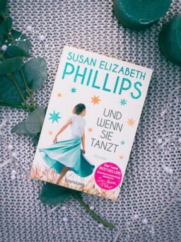 Buchcover von Susan Elizabeth Phillips Und wenn sie tanzt