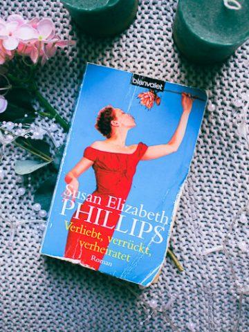 Buchcover von Verliebt, Verrückt, Verheiratet von Susan Elizabeth Phillips
