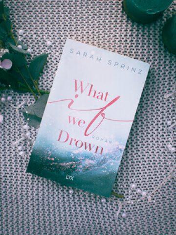 Buchcover What if we Drown von Sarah Sprinz
